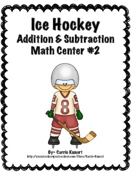 Winter Sports Hockey Addition and Subtraction Math Center