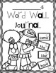 Common Core:  Word Wall Journal for First Grade