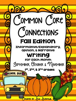 Common Core Writing ~ FALL