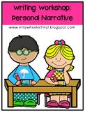 First Grade Personal Narrative Writing