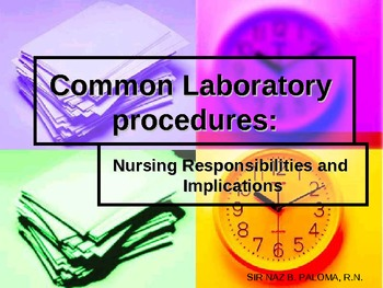 Common Laboratory Procedure: Nursing Responsibilities and