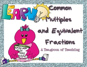 Common Multiples and Equivalent Fractions
