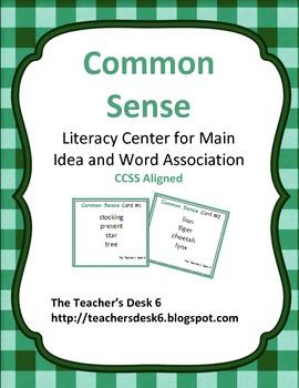 Common Sense Literacy Center Main Idea