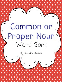 Common and Proper Noun Word Sort