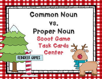 Common and Proper Nouns Christmas Version- Scoot Game- Tas
