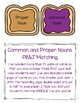Common and Proper Nouns PB&J  Matching  FREEBIE!