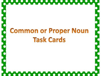Common or Proper Noun Task Cards