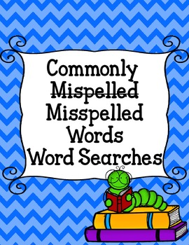 Commonly Misspelled Words Word Searches (OVER 40 word searches!)