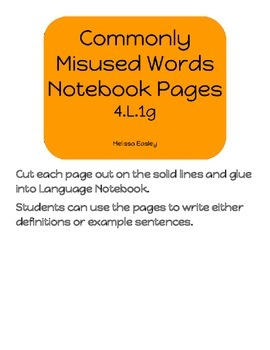 Commonly Misused Words Notebook Pages 4.L.1g