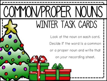 Common/proper Nouns: Holiday Task Cards