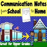 Communication Notes - Upper Grades