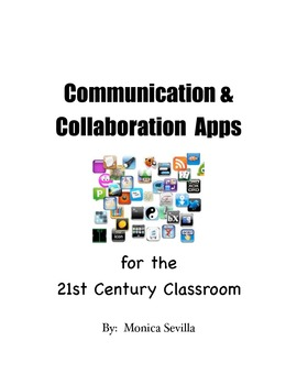 Communication and Collaboration Apps for the 21st Century