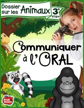 Communiquer à l'oral / Dossier: Les Animaux