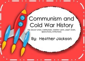 Communism and Cold War History Reading and Worksheets