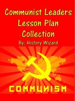 Communist Leaders Lesson Plan Collection