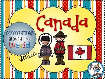 Canada - Communities Around the World Series
