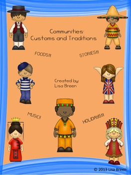 Communities: Customs and Traditions