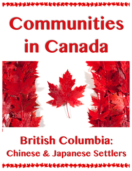 Communities in Canada // BRITISH COLUMBIA: CHINESE AND JAP