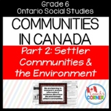 Communities in Canada Part 2 - Ontario Social Studies Grade 6