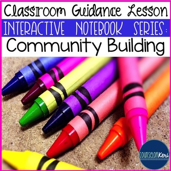 Community Building Classroom Guidance Lesson (Upper Elementary)