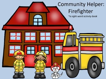 Community Helper:  Firefighters