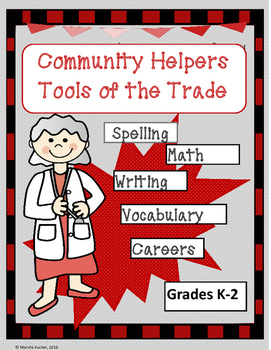 Community Helpers Use Math and English Tools