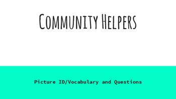 Community Helper Vocab and Questions
