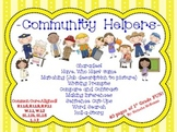 Community Helpers! -1st Grade Common Core Aligned-