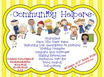 Community Helpers! -1st Grade Common Core Aligned-