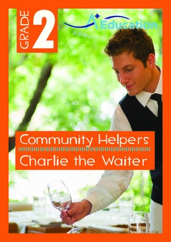 Community Helpers - Charlie the Waiter - Grade 2
