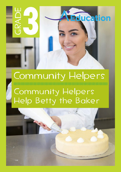 Community Helpers - Community Helpers Help Betty the Baker