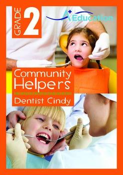 Community Helpers - Dentist Cindy - Grade 2