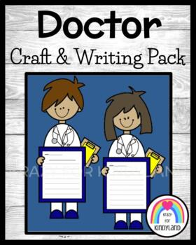 Community Helpers: Doctor Craft & Writing