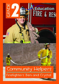 Community Helpers - Firefighters Ben and Crystal - Grade 2
