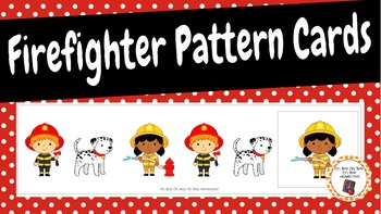Patterns: Community Helpers Firefighter Pattern Cards