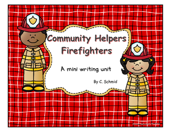 Community Helpers: Firefighters Writing Mini Unit