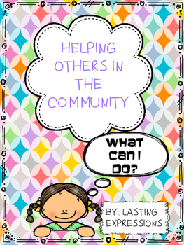 Community Helpers - Helping Others