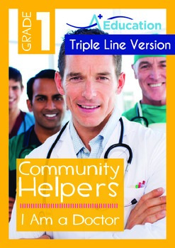 Community Helpers - I Am a Doctor (with 'Triple-Track Writ