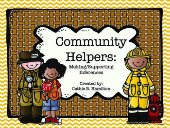 Community Helpers: Making Inferences and Supporting Conclusions