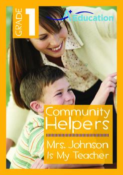 Community Helpers - Mrs. Johnson Is My Teacher - Grade 1