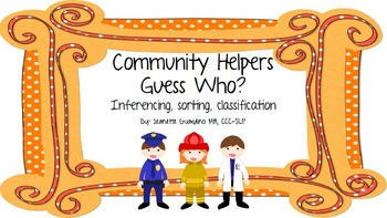 Community Helpers (Occupations) Guess Who! Inference, Sort