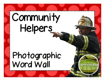 Community Helpers Photographic Word Wall