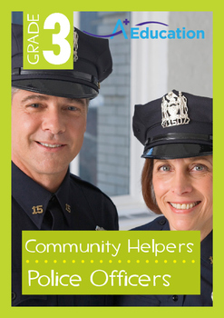 Community Helpers - Police Officers - Grade 3