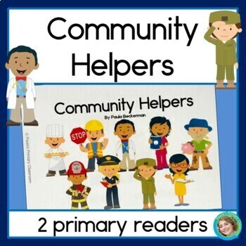 Community Helpers Primary Reader