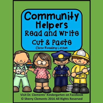 Community Helpers Read and Write (Cut and Paste) Close Reading