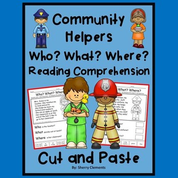 Community Helpers - Reading Comprehension – Who? What? Whe