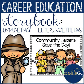 Community Helpers Save the Day Storybook for Early Career