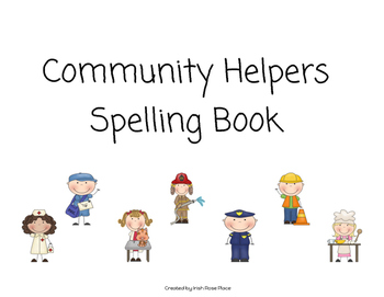 Community Helpers Spelling Book (Adapted Book)