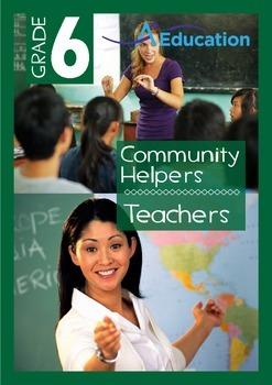Community Helpers - Teachers - Grade 6