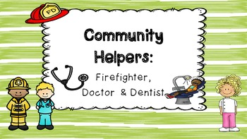 Community Helpers Unit: Firefighters, Dentist, and Doctor